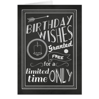Birthday Wishes Granted Chalkboard Card