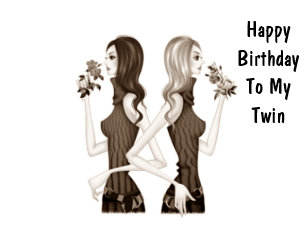 Birthday For My Twin Gifts On Zazzle