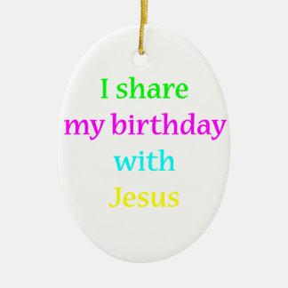 Birthday With Jesus Ceramic Ornament
