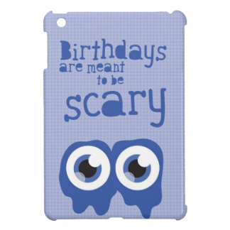 Birthdays are meant to be scary! iPad mini cover