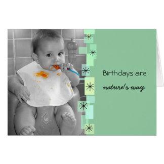 Birthdays Are Natures Way Birthday Card