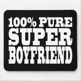Birthdays Christmas : 100% Pure Super Boyfriend Mouse Pad