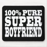 Birthdays Christmas : 100% Pure Super Boyfriend Mouse Pads