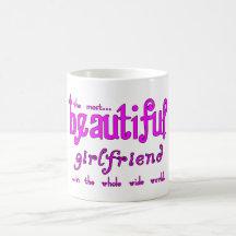 Birthdays Christmas Parties : Beautiful Girlfriend Coffee Mugs