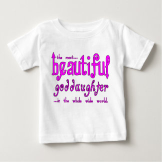 Birthdays Christmas Parties Beautiful Goddaughter Baby T-Shirt