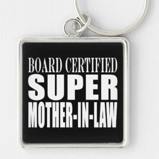 Birthdays Christmas Parties : Super Mother in Law Key Chains