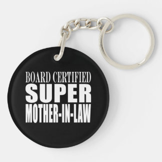Birthdays Christmas Parties : Super Mother in Law Round Acrylic Key Chains