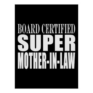Birthdays Christmas Parties Super Mother in Law Posters