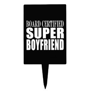 Birthdays Parties Board Certified Super Boyfriend Cake Topper