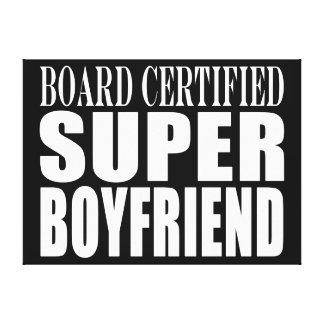 Birthdays Parties Board Certified Super Boyfriend Gallery Wrap Canvas