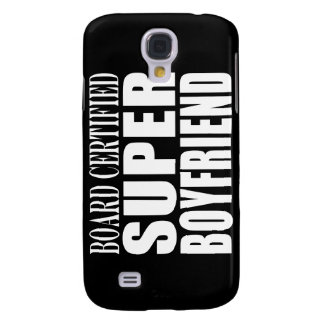 Birthdays Parties Board Certified Super Boyfriend Samsung Galaxy S4 Covers
