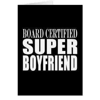 Birthdays Parties Board Certified Super Boyfriend Greeting Card
