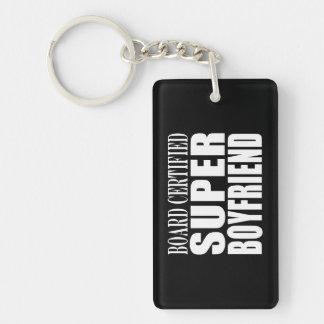 Birthdays Parties Board Certified Super Boyfriend Acrylic Key Chain