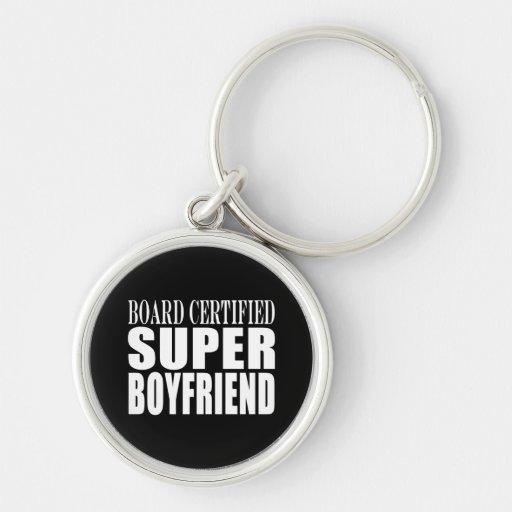 Birthdays Parties Board Certified Super Boyfriend Key Chain