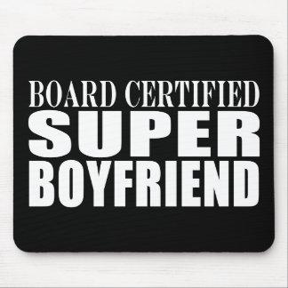 Birthdays Parties Board Certified Super Boyfriend Mousepads