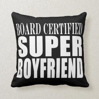 Birthdays Parties Board Certified Super Boyfriend Throw Pillow