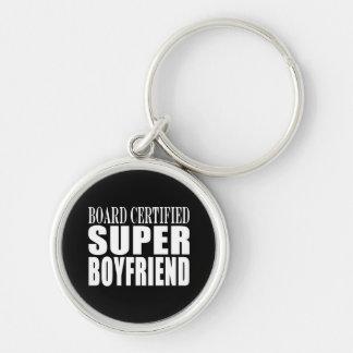 Birthdays Parties Board Certified Super Boyfriend Silver-Colored Round Keychain