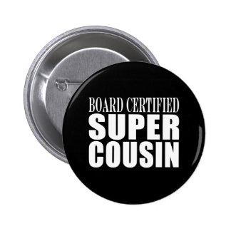 Birthdays Parties : Board Certified Super Cousin Pins