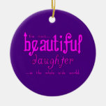 Birthdays Parties Christmas : Beautiful Daughter Double-Sided Ceramic Round Christmas Ornament