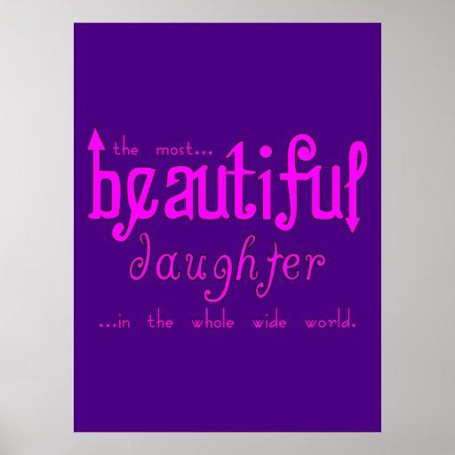 Birthdays Parties Christmas : Beautiful Daughter Print