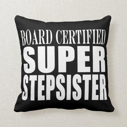 Birthdays Parties Christmas : Super Stepsister Pillow