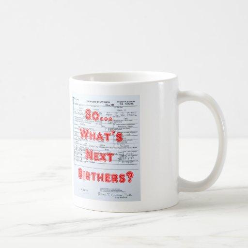 Birthers Coffee Mugs