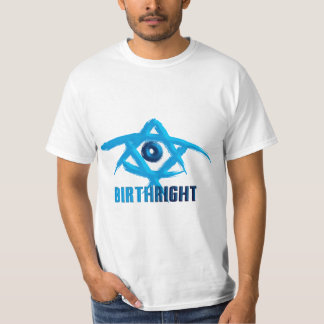 Birthright T-Shirt