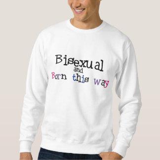Bisexual and Born This Way Shirt