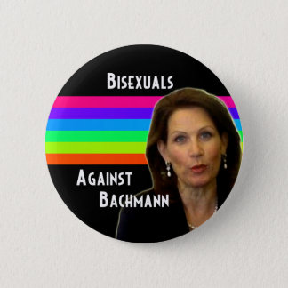 Bisexuals Against Bachmann button