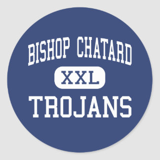 Bishop Chatard - Trojans - High - Indianapolis Classic Round Sticker