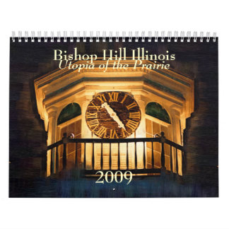 Bishop Hill Illinois 2009 Calendar - Customized