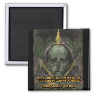 Bishop Porteus Quote on Heroes and Villains 2 Inch Square Magnet