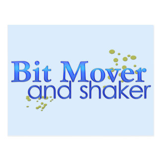 Bit Mover and Shaker Postcard
