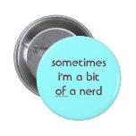 bit of a nerd button