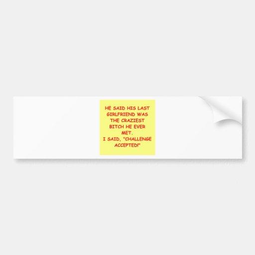 BITCH1.png Car Bumper Sticker