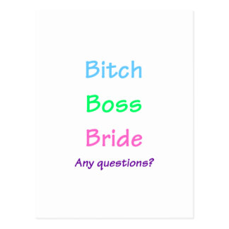 Bitch Boss Bride Any Questions? 1 Postcard