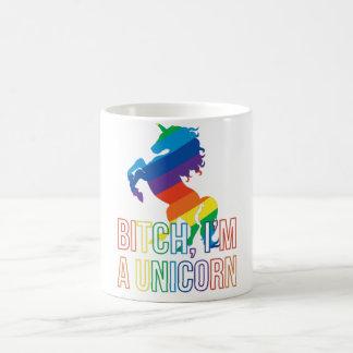 Bitch, i'm a unicorn coffee mug