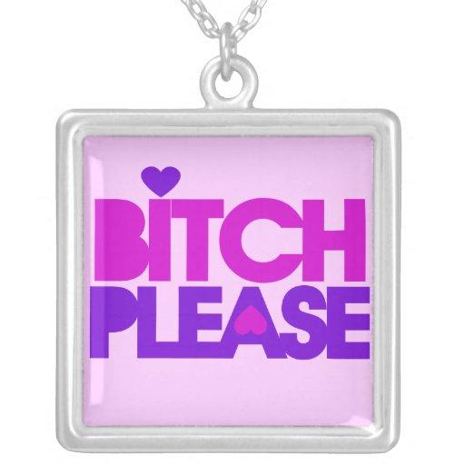 Bitch Please Square Pendant Necklace