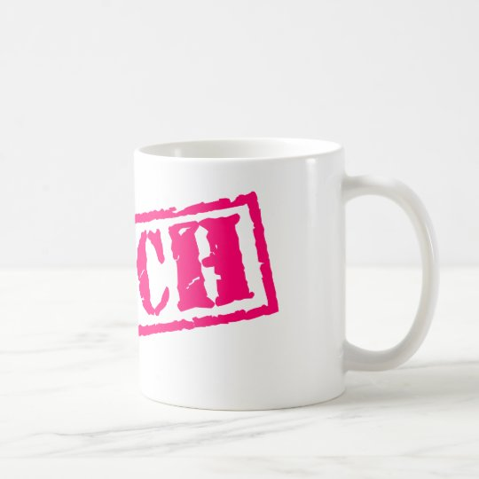 Bitch Stamp Coffee Mug