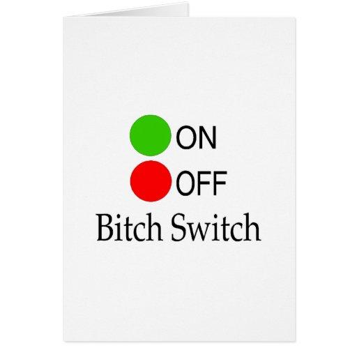 Bitch Switch Card
