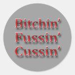 Bitchin fussin cussin red sticker