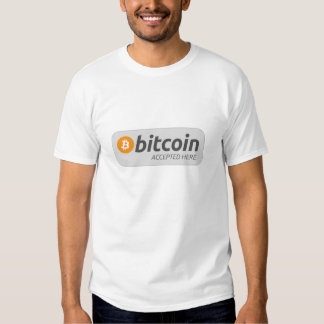 Bitcoin accepted here t shirt