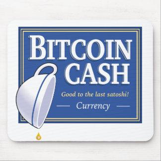"""Bitcoin Cash """"Good to the Last Satoshi"""" Mousepad"""
