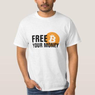 Bitcoin. Free your Money T-Shirt