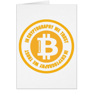 Bitcoin In Cryptography We Trust Card