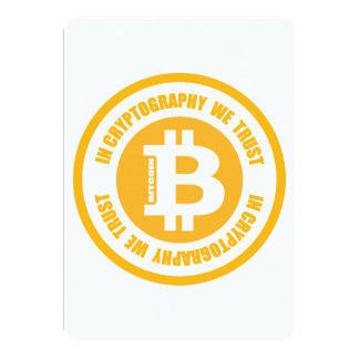 "Bitcoin In Cryptography We Trust 5"" X 7"" Invitation Card"