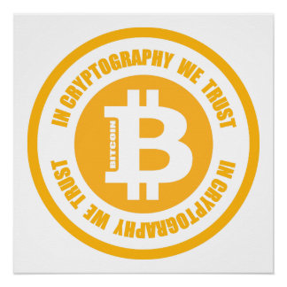 Bitcoin In Cryptography We Trust Poster