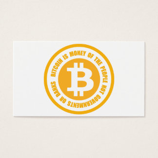 Bitcoin Is Money Of The People Not Governments Business Card