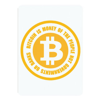 Bitcoin Is Money Of The People Not Governments Card