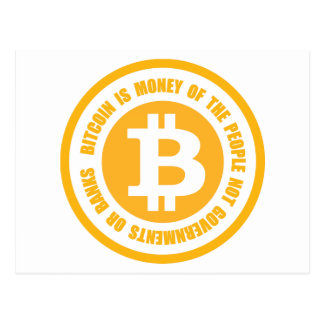 Bitcoin Is Money Of The People Not Governments Postcard
